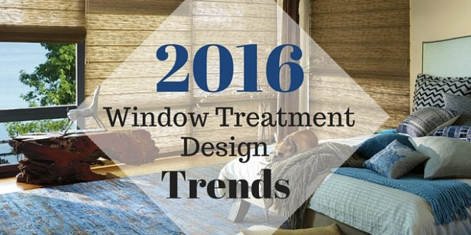 Need some fabulous modern window treatment ideas - Window Treatment Design Trends Lushes Curtains Blog