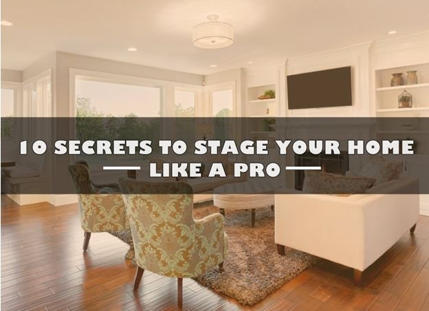 10 SECRETS TO STAGE YOUR HOME LIKE A PRO