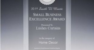 Lushes Curtains selected for 2019 South El Monte Small Business Excellence Award